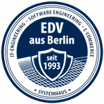 EDV aus Berlin seit 1993 * IT-Engineering * Software-Engineering * E-Commerce * Systemhaus